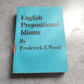 English Prepositional Idioms英语介词的习惯用法*
