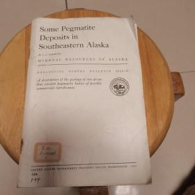 Some  Pegmatite  Deposits  in Southeastern  Alaska(地质观察报告1024一G)