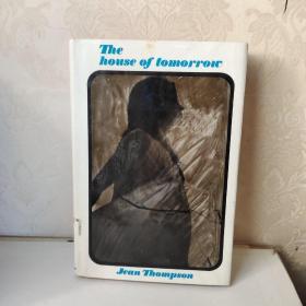 The house of tomorrow  Jean Thompson 英文原版 精装