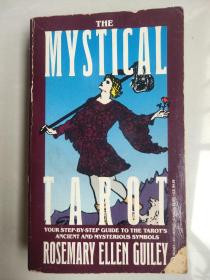 THE MYSTICAL TAROT:Your step-by-step guide to the tarots anient and mysterious symbols  插图本