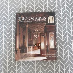 Buenos Aires: Arquitectura y Patrimonio