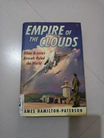 EMPIRE OF THE CLOUDS:WHEN BRITAIN' S AIRCRAFT RULED THE WORLD(云霄帝国:当大不列颠的飞机统治世界