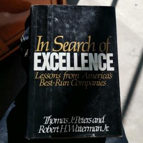 IN SEARCH OF EXCELLENCE Lessons from Americas Best-Run Companies 硬精装