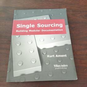 Single Sourcing Building Modular Documentation