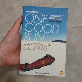 英文原版 One Good Run: The Legend of Burt Munro by Tim Hanna