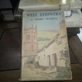 West country : somerset , devon and Cornwall 西部乡村——萨摩赛特郡、德文郡和康沃尔郡