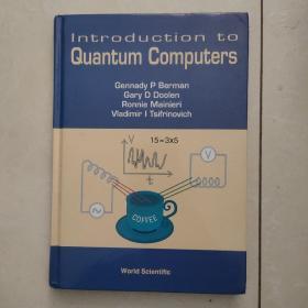 introduction to quantum computers(   量子计算机导论)英文原版
