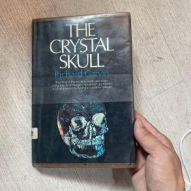 The Crystal Skull: The Story of the Mystery, Myth, and Magic of the Mitchell-Hedges Crystal Skull, Discovered in a Lost Mayan City During a Search For Atlantis 精装 毛边本 美国空军财产