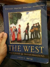 【英文原版】THE WEST ENCOUNTERS AND TRANSFORMATIONS VOLUME II(1550)西方的遭遇和转变  Brian Levack Edward Muir Michael Maas Meredith