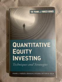 Quantitative Equity Investing: Techniques and Strategies  定量股本投资:技术与策略