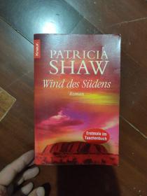 德文原版  德語原版 Wind des Süedens von (Patricia Shaw 著