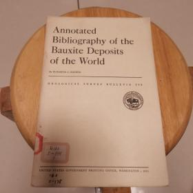 Annotated  Bibligraphy  of  the  Bauxite  Deposits  of  the World(地质观察报告999)