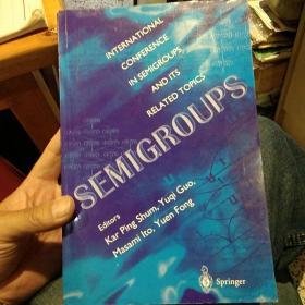 SEMIGROUPS【数学类英文版书籍】【图片为实拍】
