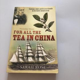 For All the Tea in China:Espionage, Empire, and the Secret Formula for the World's Favourite Drink