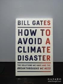 气候经济与人类未来 比尔盖茨 著 HowToAvoidAClimateDisaster   包邮