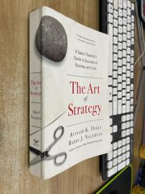 The Art of Strategy:A Game Theorist's Guide to Success in Business and Life