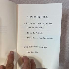 Summerhill: A Radical Approach to Child Rearing 英國人本主義教育家亞歷山大‧尼爾《夏山学校--激進教育的奇方》