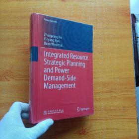 综合资源规划及电力需求侧管理  Integrated resource strategic planning and power demand-side management: 英文  精装【未拆封】