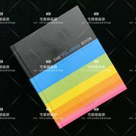 宝丽莱摄影全书 The Polaroid Book 宝丽来