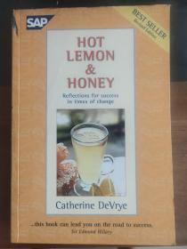 Hot Lemon and Honey: Reflections for Personal and Professional Success in Times of Change