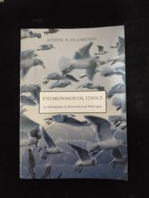Environmental Ethics: An Introduction to Environmental Philosophy 英文原版-《环境伦理学:环境哲学概论》