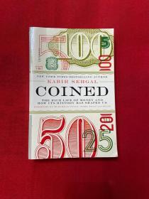 Coined钱的历史货币如何改变我们的生活与末来Kabir Sehgalw英文