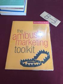 the ambush marketing toolkit(伏击营销工具)