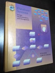 Database Systems 【正版!此书籍几乎未阅 有一处标注 不缺页】(精装 16开)(书籍外壳有小瑕疵 不影响书籍整体 内页干净)