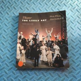 Theater : The Lively Art   by Edwin Wilson and Alvin Goldfarb