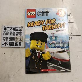 Ready for Takeoff! (LEGO City, Scholastic Reader, Level 1)  乐高城市探险:呼叫所有车辆! 英文原版