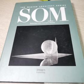 THE MASTER ARCHITECT SERIES SOM--Selected and Current Works(  建筑师系列丛书7, 精装)