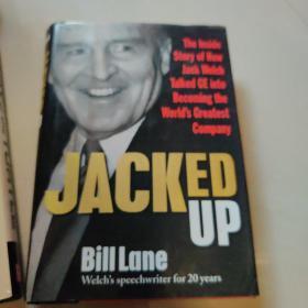 杰克韦尔奇JACKED UP: HOW JACK WELCH TALKED GE INTO