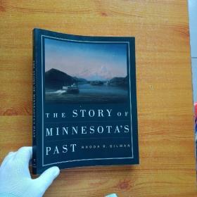 THE STORY OF MINNESOTA'S PAST  大16开【内页干净】