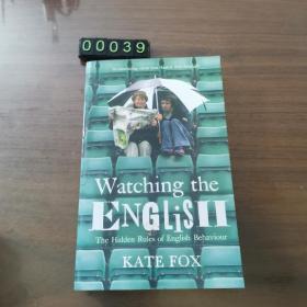 【英文原版】Watching the English:The Hidden Rules of English Behaviour