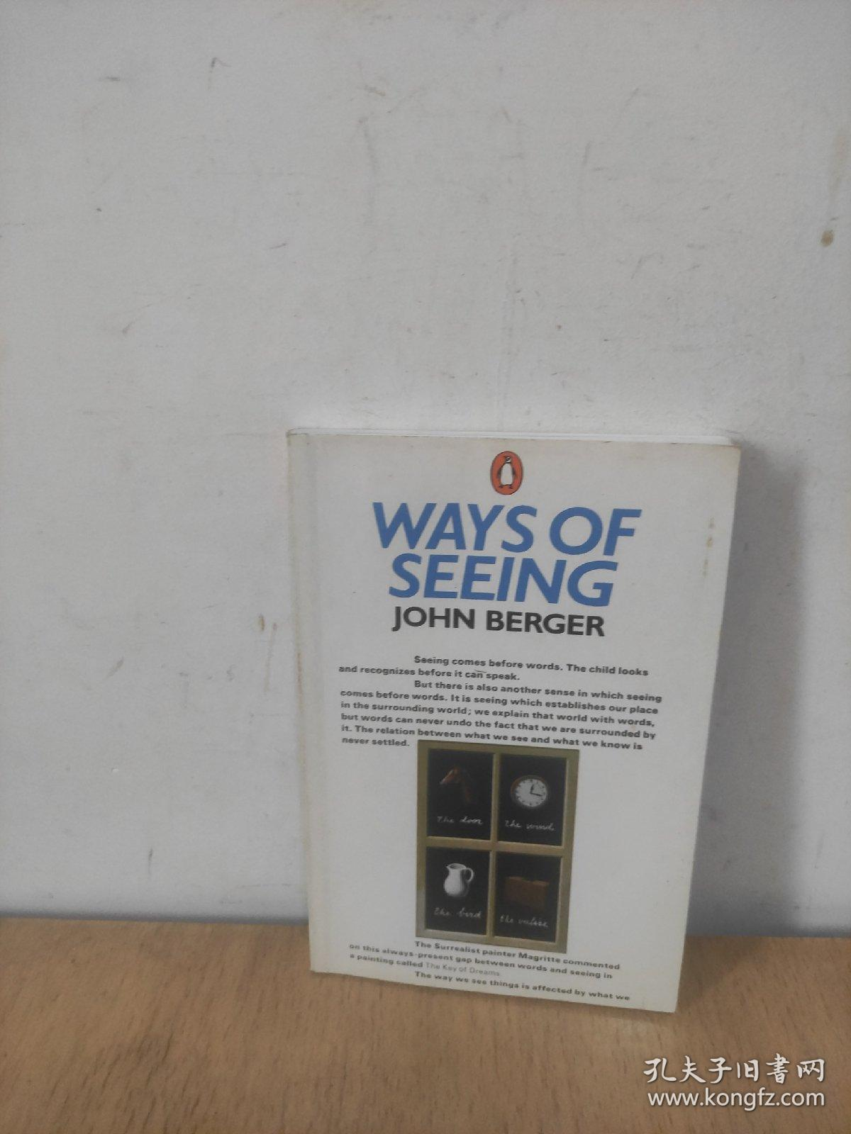 Ways of Seeing:Based on the BBC Television Series