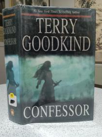 2007年,英文原版,精装带书衣,初版本小说,著名小说家泰瑞古德坎系列小说,忏悔者,Confessor