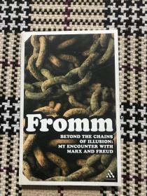 【包邮】【英文原版】Beyond the Chains of illusion: My Encounter with Marx and Freud 品相自鉴
