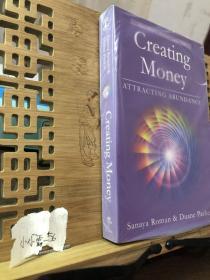 Creating Money:Attracting Abundance