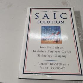 SAIC解决方案:如何建立一个拥有职员及80亿美元的技术公司 The SAIC Solution: