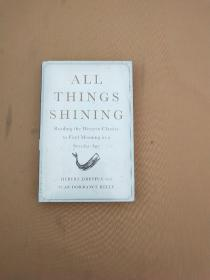 All Things Shining:Reading the Western Classics to Find Meaning in a Secular Age(全新未拆封)