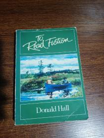 To  Read  Fiction  Domald  Hall