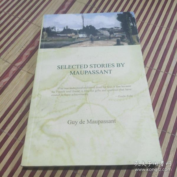 SELECTED STORIES BY MAUPASSANT(莫泊桑短篇小说选)