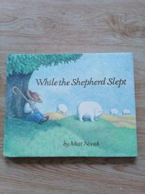 While   the   shepherd   slept