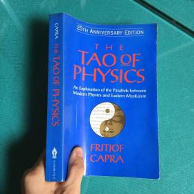 The Tao of Physics:An Exploration of the Parallels between Modern Physics and Eastern Mysticism