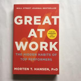 Great at Work: The Hidden Habits of Top Performers 擅长工作:优秀员工的隐藏习惯