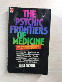 The Psychic Frontiers of Medicine(英文原版、现货如图)
