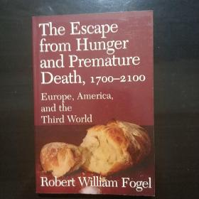 The Escape from Hunger and Premature Death, 1700–2100