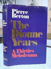 1977年,英文原版,精装带书衣,插图版,the dionne years,a thirties melodrama