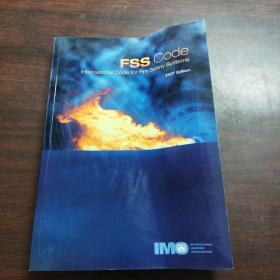 Fire Safety Systems (FSS) Code: International Code for Fire Safety Systems, Resolution MSC.98(73)(英文原版)