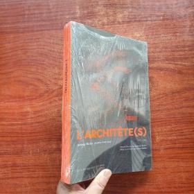 LARCHITETE(S)Antony Bechu un pere hors pair (1921-2006)全新塑封